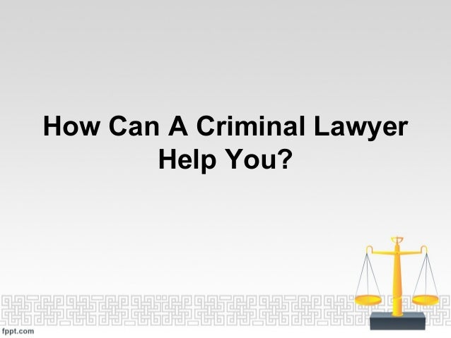 How Can A Criminal LawyerHelp You?