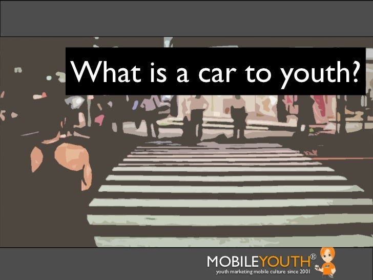 (mobileYouth) How can auto reach the youth market through customer service?