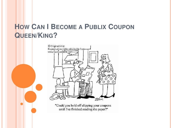 How can i become a publix coupon queen/King?