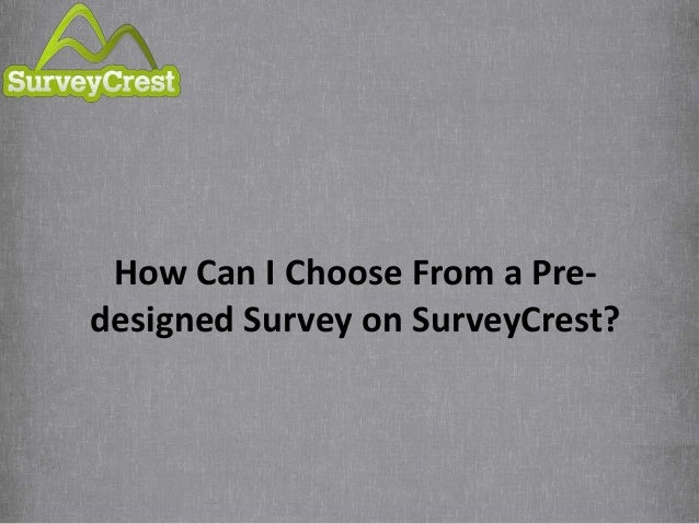 How Can I Choose a Survey from a Pre-Designed Survey Template?