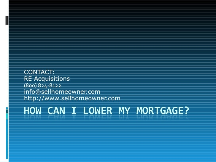 How Can I Lower My Mortgage