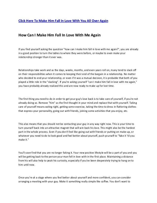 Click Here To Make Him Fall In Love With You All Over Again How Can I Make Him Fall In Love With Me Again If you find your...