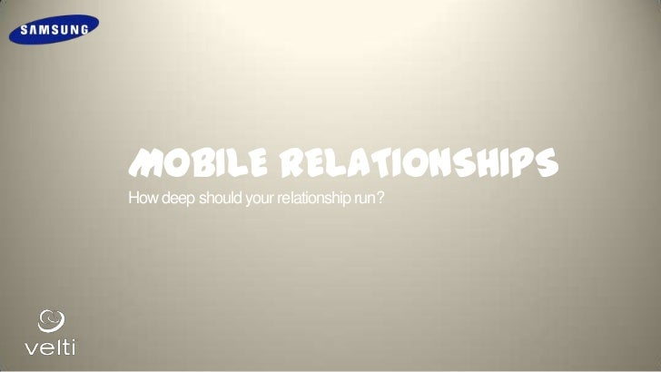 MOBILE RELATIONSHIPSHow deep should your relationship run?