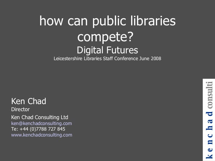 How Can Public Libraries Compete Leicestershire June 2008