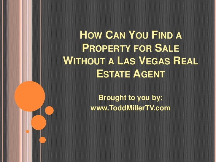 How Can You Find a Property for Sale Without a Las Vegas Real Estate Agent