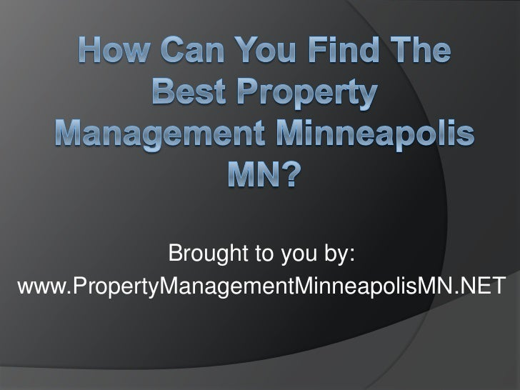 How Can You Find the Best Property Management Minneapolis MN