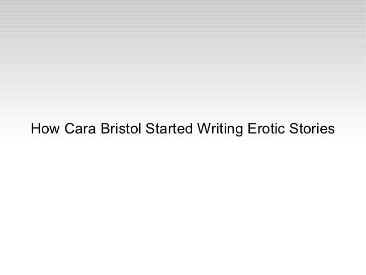 How Cara Bristol Started Writing Erotic Stories
