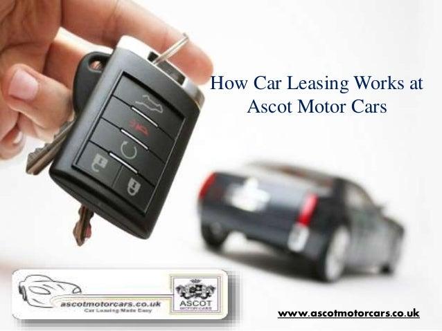 how car leasing works at ascot motor cars. Black Bedroom Furniture Sets. Home Design Ideas
