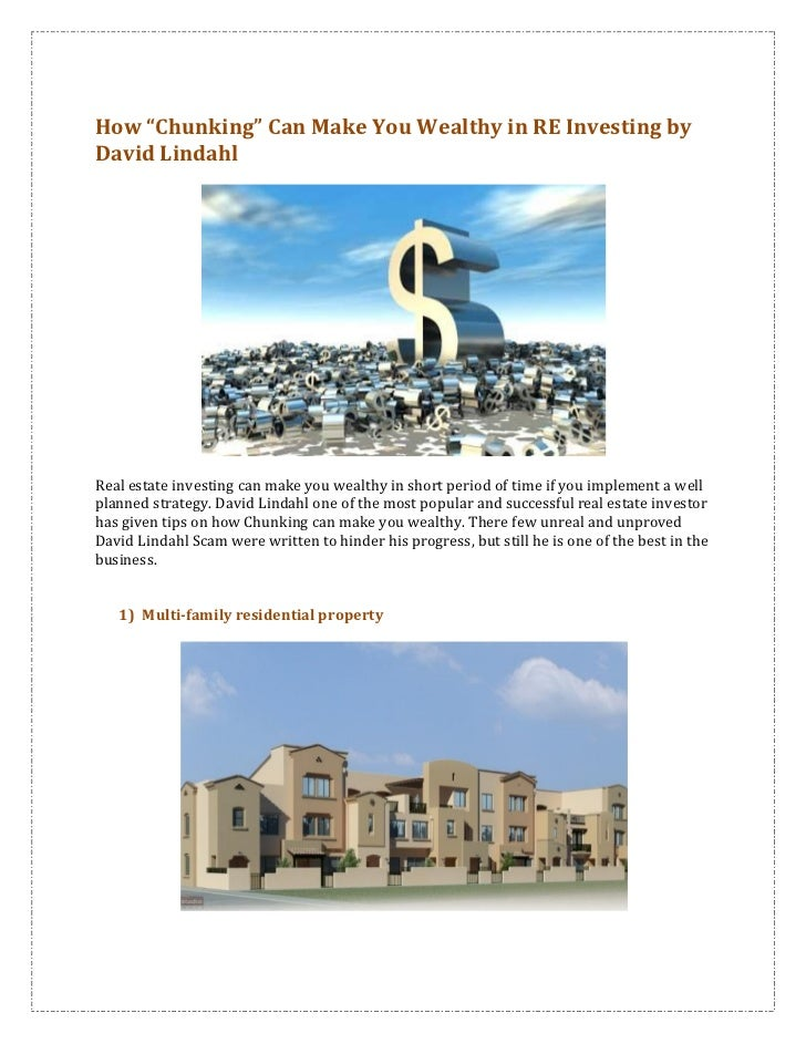 """How """"Chunking"""" Can Make You Wealthy in RE Investing byDavid LindahlReal estate investing can make you wealthy in short per..."""