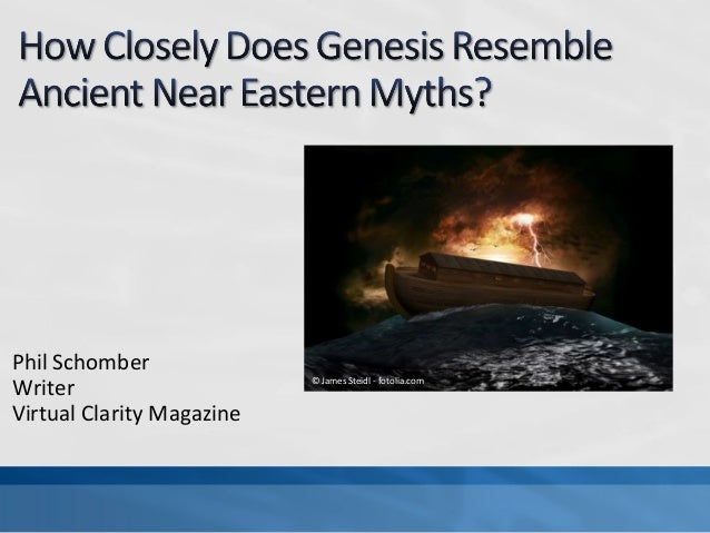 How closely does genesis resemble ancient near eastern myths