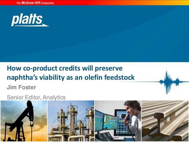 How co-product credits will preserve naphtha's viability as an olefin feedstock (EPCA 2012 presentation)