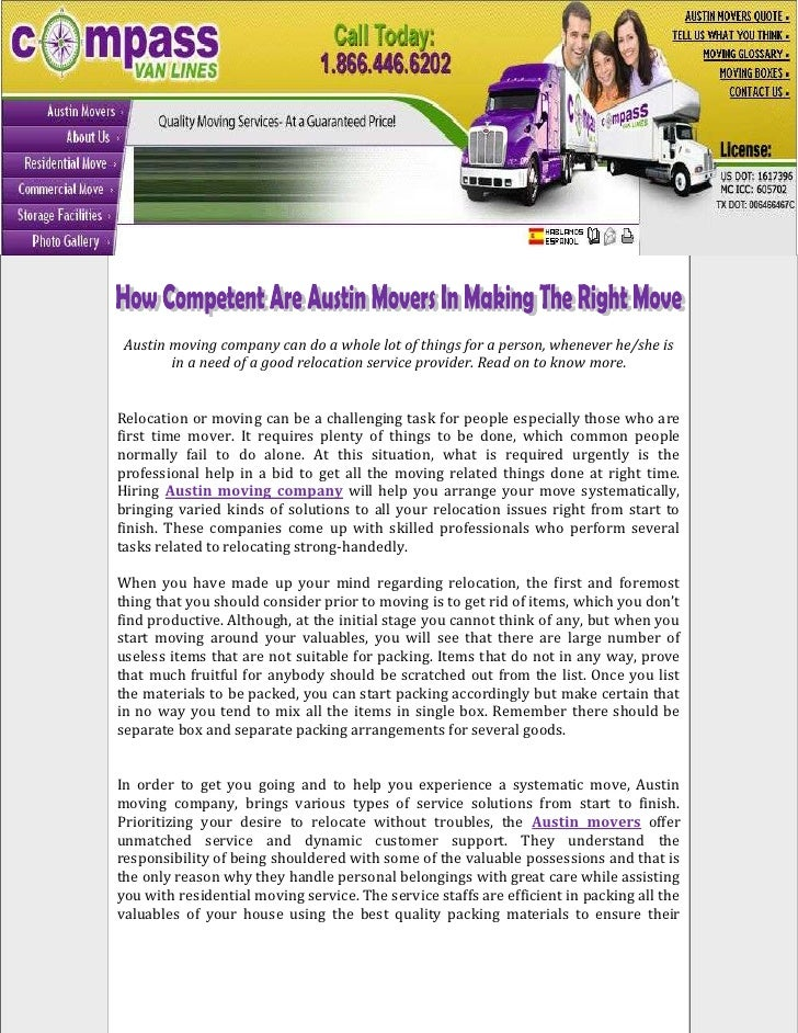 Austin moving company can do a whole lot of things for a person, whenever he/she is        in a need of a good relocation ...