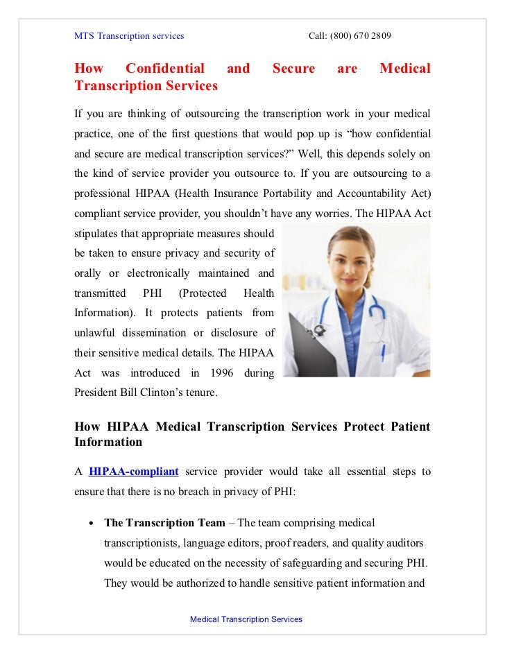 MTS Transcription services                                    Call: (800) 670 2809How Confidential and                    ...