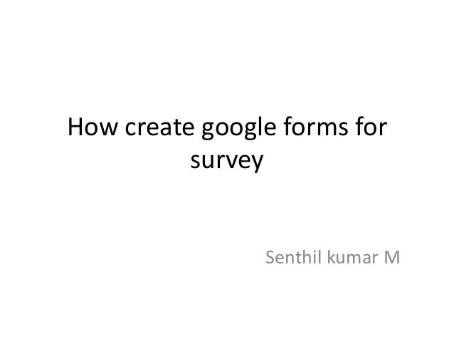 How create google forms for survey