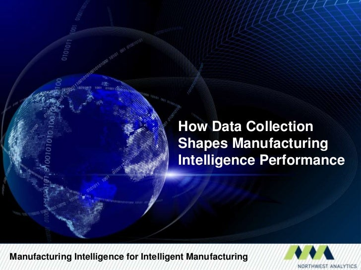How Data Collection                                       Shapes Manufacturing                                       Intel...