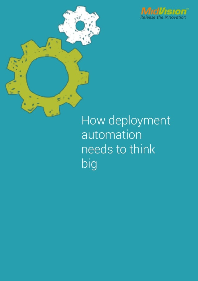 How deployment automation needs to think big