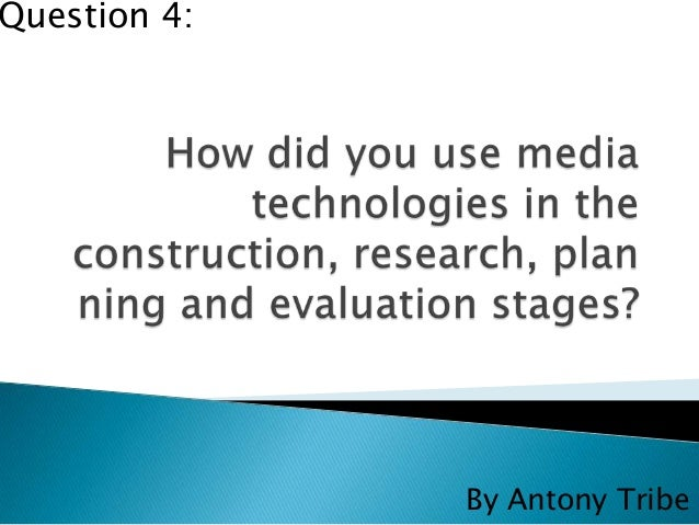 Question 4:              By Antony Tribe