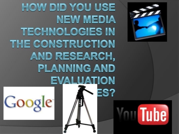 Re search   The first source of media    technology I used for my overall    project was Blog spot which is    were all t...