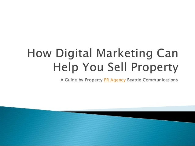 How Digital Marketing Can Help You Sell Property