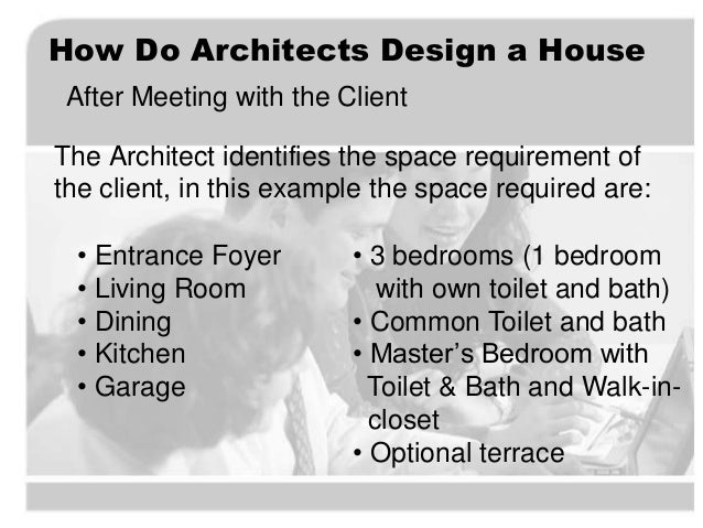 preliminary design process how do architects design a house 2