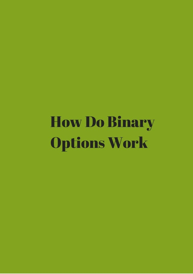 How do binary trades work