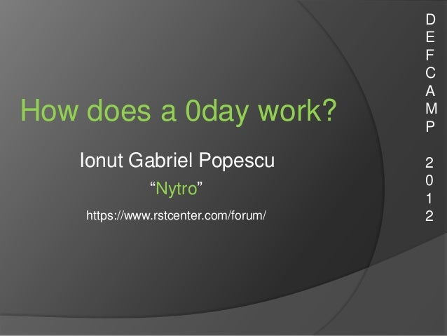 How does a 0day work? - DefCamp 2012