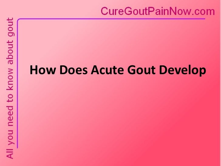 How Does Acute Gout Develop