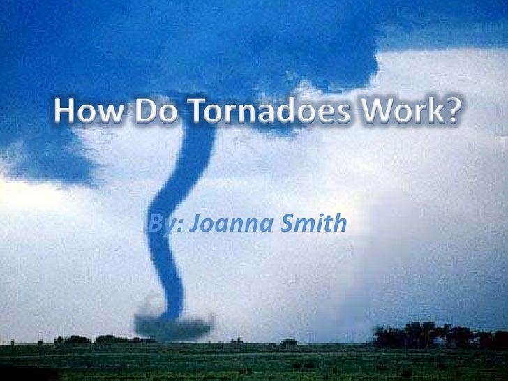How Does A Tornado Work