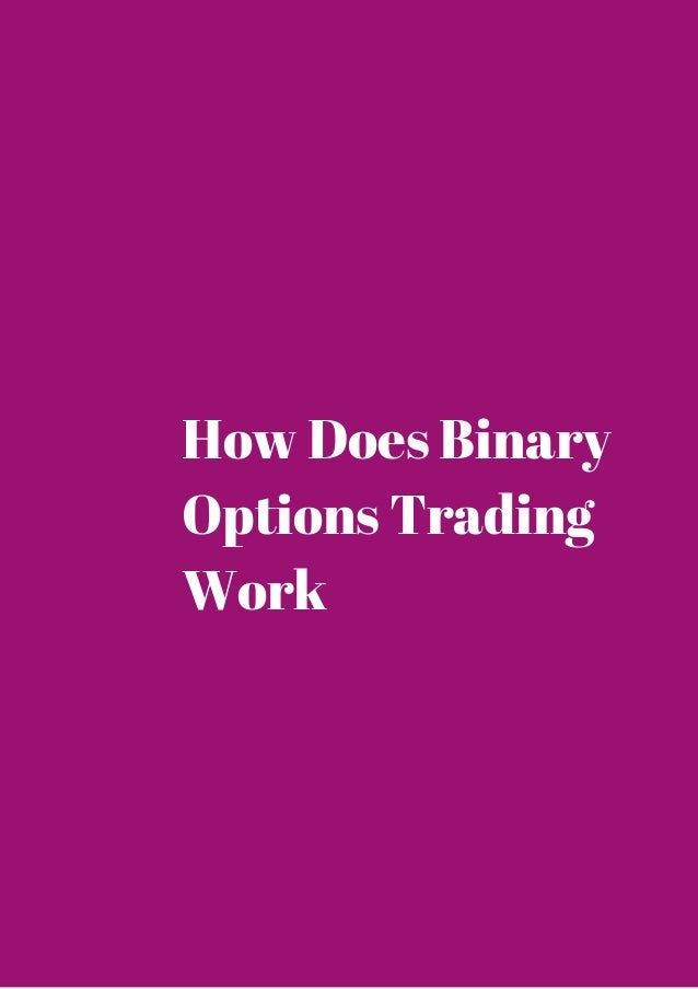 How does binary option trading work