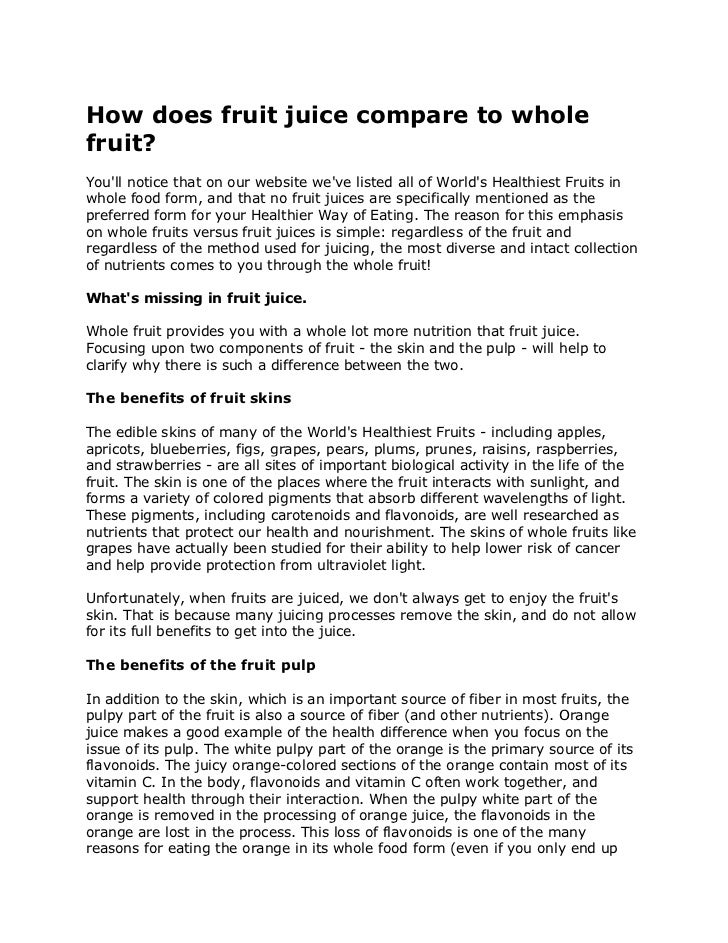How does fruit juice compare to wholefruit?Youll notice that on our website weve listed all of Worlds Healthiest Fruits in...