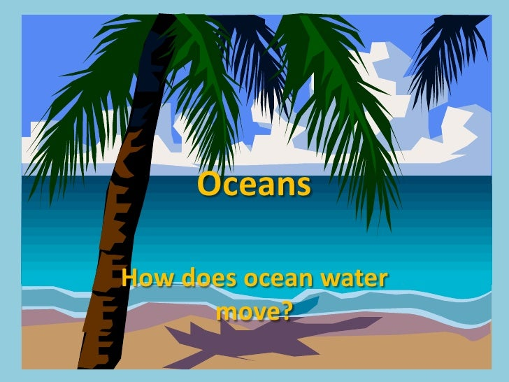 How does ocean_water_move 2