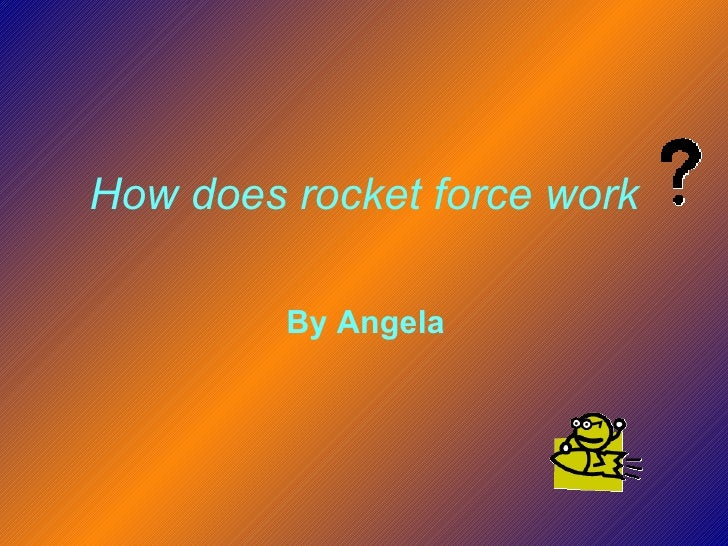 How Does Rocket Force Work