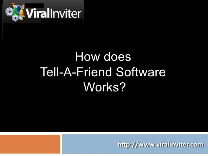 How does  Tell-A-Friend Software  Works?