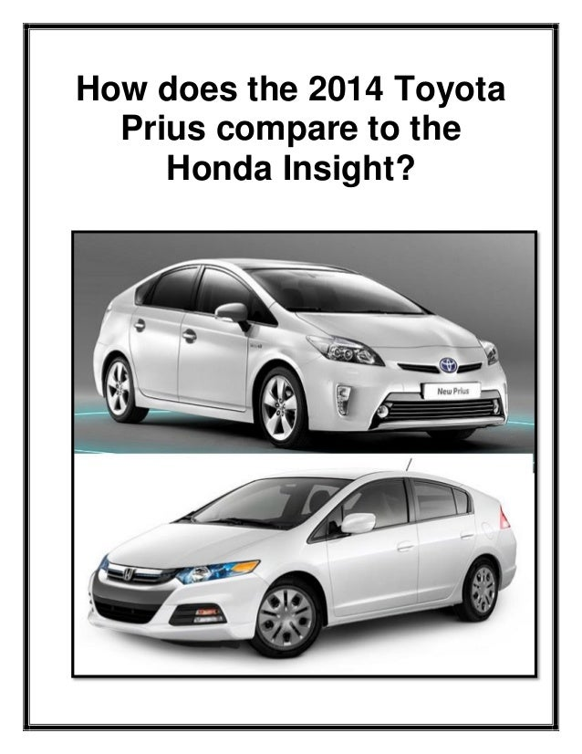 How does the 2014 Toyota Prius compare to the Honda Insight?