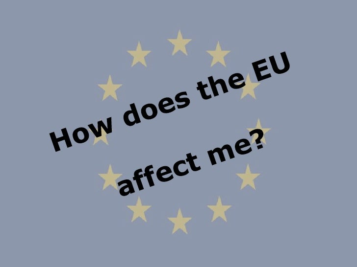 British or European 10: How does the EU affect me?