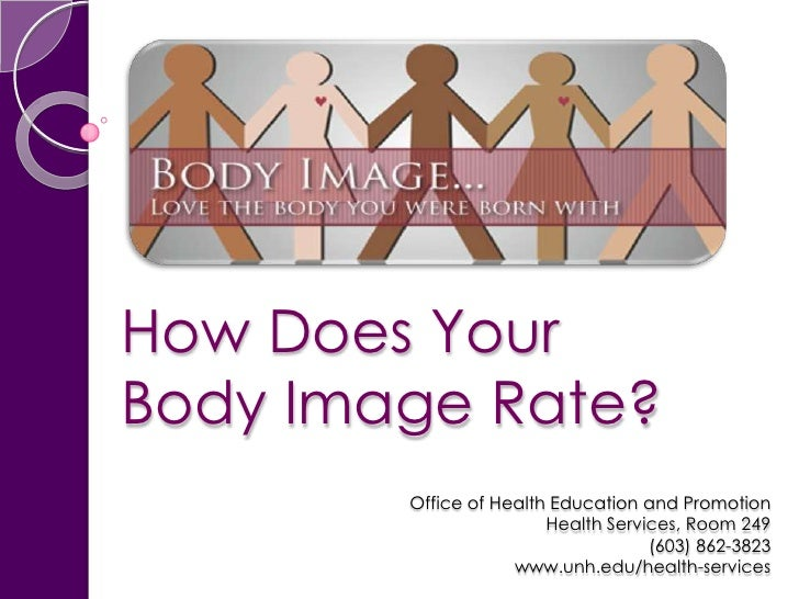 How Does Your Body Image Rate?