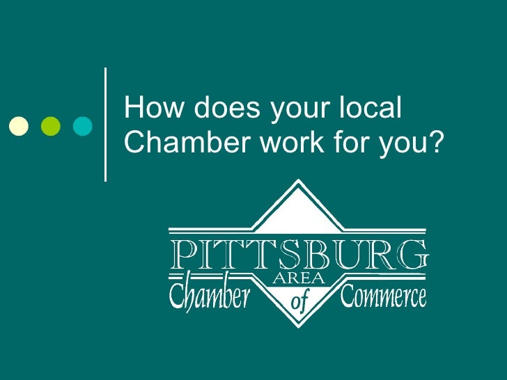 How does your local chamber work for you?