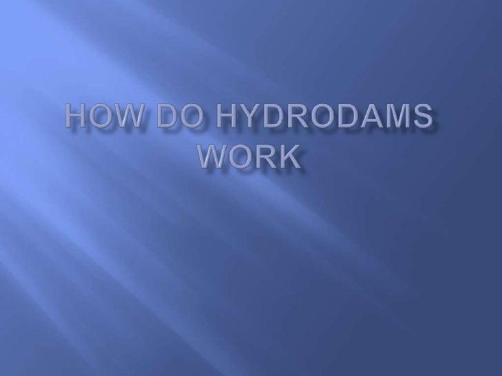 How do hydrodams work?