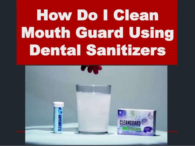 how to clean sports mouth guard