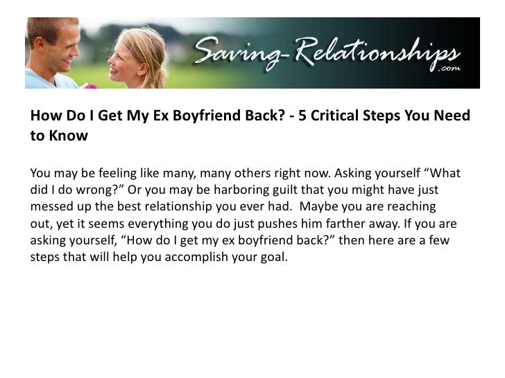 How to get my ex boyfriend back who hates me yahoo
