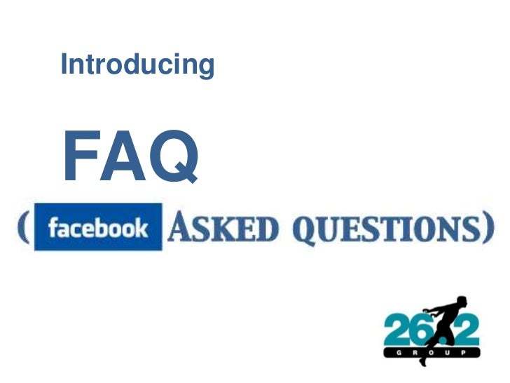 Introducing FAQ<br />