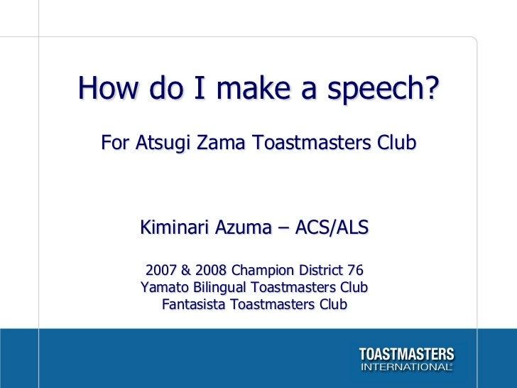 How do i make my speech ws for atsugi zama