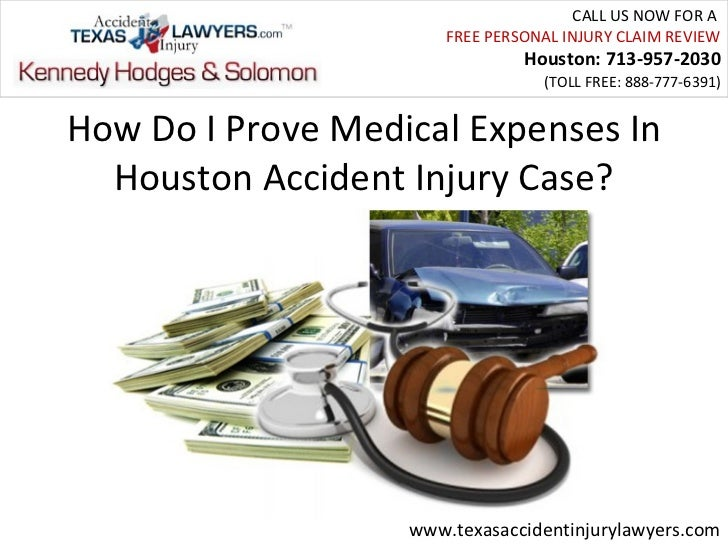 How Do I Prove Medical Expenses In Houston Accident Injury Case?