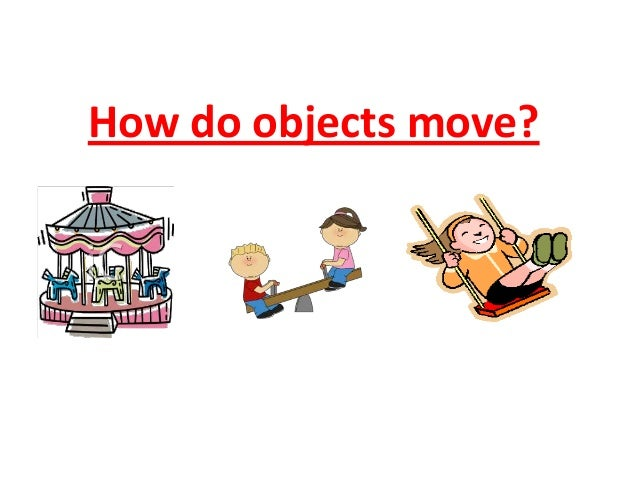 How do objects move for Places to move to