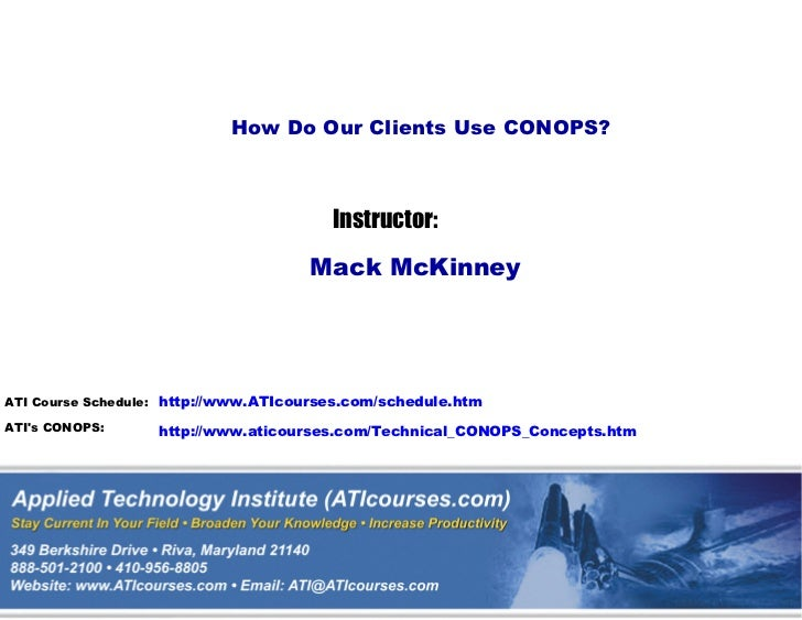 How Do Our Clients Use CONOPS?