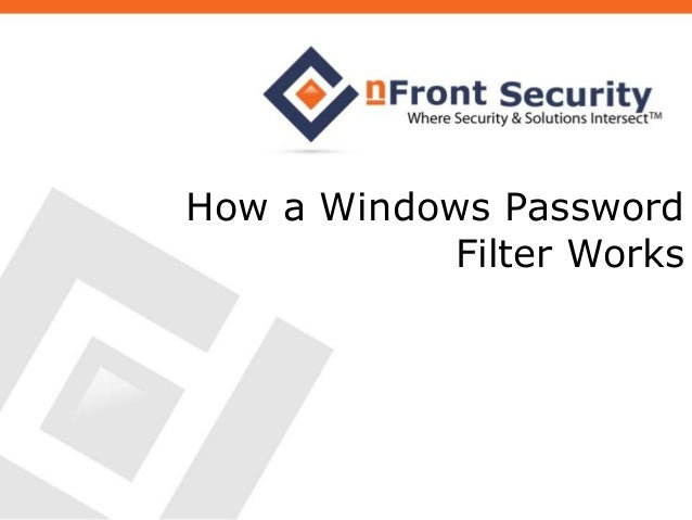 How a Windows Password Filters Works