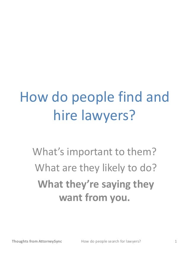 How do people find and hire lawyers?