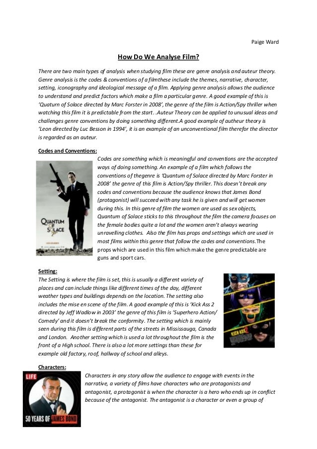 Paige Ward  How Do We Analyse Film? There are two main types of analysis when studying film these are genre analysis and a...