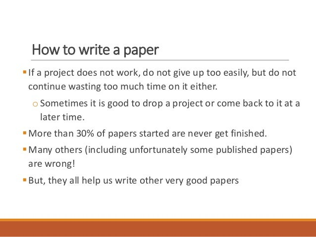Teaching Students to Write Good Papers - Center for