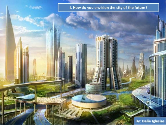 envision of the future essay Essay january 7, 2016 how will  and professional futurists and asked them to envision how crime,  that future could take one of four broad directions,.